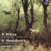 Britten, String Quartet No.1 /Shostakovich, Piano Quintet Songs