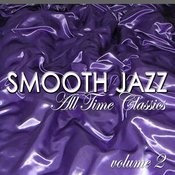 Smooth Jazz All Time Classics Vol. 2 Songs