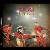 Superflux Songs