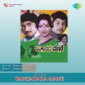 Bangaradha Mane Songs