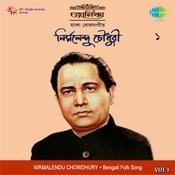 Chayanika  - Nirmalendu Chowdhury Vol 1 Songs