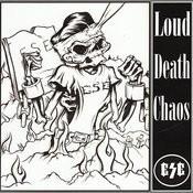 Loud Death Chaos Songs