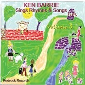 Ken Barrie Sings Rhymes & Songs, Volume 3 Songs