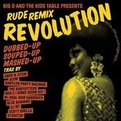 Rude Remix Revolution Songs