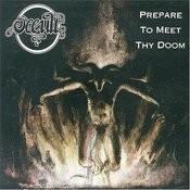 Prepare To Meet Thy Doom Songs