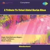 A Tribute To Ustad Abdul Karim Khan Songs
