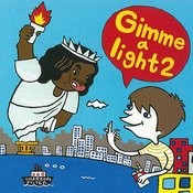 Gimme A Light 2 Songs