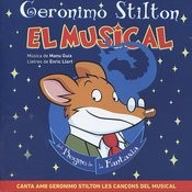 Geronimo Stilton - El Musical Del Regne De La Fantasia Songs