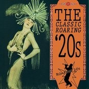 The Classic Roaring '20s Songs