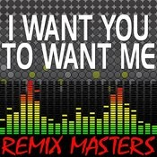 I Want You To Want Me (Original Radio Version) [103 Bpm] Song