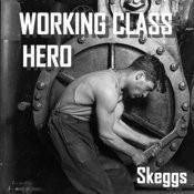 Working Class Hero Songs