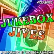 Jukebox Jives Volume 2 Songs