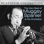 The Very Best Of Muggsy Spanier & His Orchestra Songs