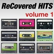 Recovered Hits Volume 1 Songs