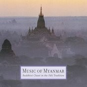 Music Of Myanmar: Buddhist Chant In The Pāli Tradition Songs