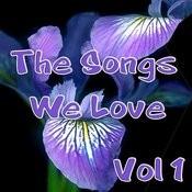 The Songs We Love Vol 1 Songs