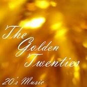 20s Music - The Golden Twenties Songs