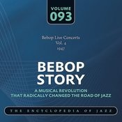 Bebop Live Concerts Vol. 4 (1947) Songs