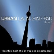Urban Launching Pad Series 1 Songs