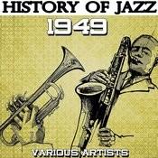 History Of Jazz 1949 Songs