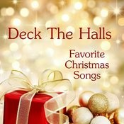 Merry Christmas - Favorite Christmas Songs - Deck The Halls Songs