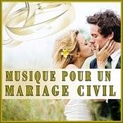 Musique Pour Un Mariage CIVIL Songs