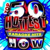 Top 50 Hottest Karaoke Hits Now! Songs