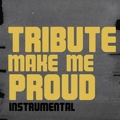 Make Me Proud (Drake Feat. Nicki Minaj Instrumental Tribute) Songs