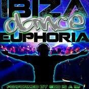 Ibiza Dance Euphoria Songs