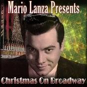Mario Lanza Presents Christmas On Broadway Songs