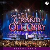 Stars Of The Grand Ole Opry Vol. 3 Songs