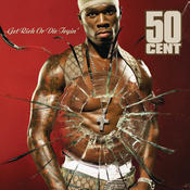 Get Rich Or Die Tryin (Edited Version) Songs