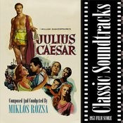 Classic Soundtracks: Julius Caesar (1953 Film Score) Songs