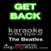 Get Back (Originally Performed By The Beatles) [Karaoke Audio Version] Song