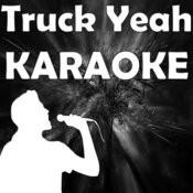 Truck Yeah (In The Style Of Tim Mcgraw) [Karaoke Version] Songs