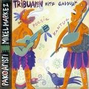 Tribuaren Hitz Galduak Songs
