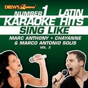 Drew's Famous #1 Latin Karaoke Hits: Sing Like Marc Anthony, Chayanne & Marco Antonio Solis, Vol. 3 Songs