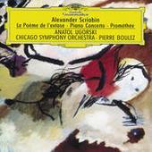 Scriabin: Le Poème de l'extase; Piano Concerto; Prométhée Songs