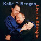 Kalle & Bengan Live in Köttsjön Songs