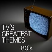Tv's Greatest Themes - 80's Songs