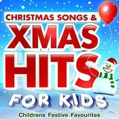 Christmas Songs & Xmas Hits For Kids - Childrens Festive Favourites Songs