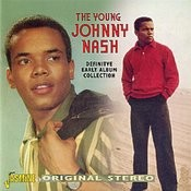 The Young Johnny Nash: Definitive Early Album Collection Songs