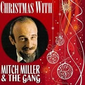 Christmas With Mitch Miller & The Gang Songs