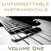 Unforgettable Instrumentals Vol. 1 Songs