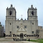 Real Texas Country Volume 4 Songs