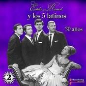 Estela Raval Y Los 5 Latinos, 30 Anos Vol. 2 (Live) Songs
