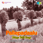 Pallepadhaalu - Folk Songs Of Andhra Pradesh Songs