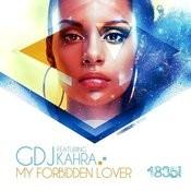 My Forbidden Lover Songs
