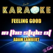 Feeling Good (In The Style Of Adam Lambert) [Karaoke Version] - Single Songs