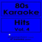 80s Karaoke Hits, Vol. 4 Songs